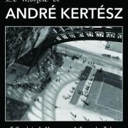 """Expo """" Le monde d'André Kertesz """" jusqu'au 20 septembre"""